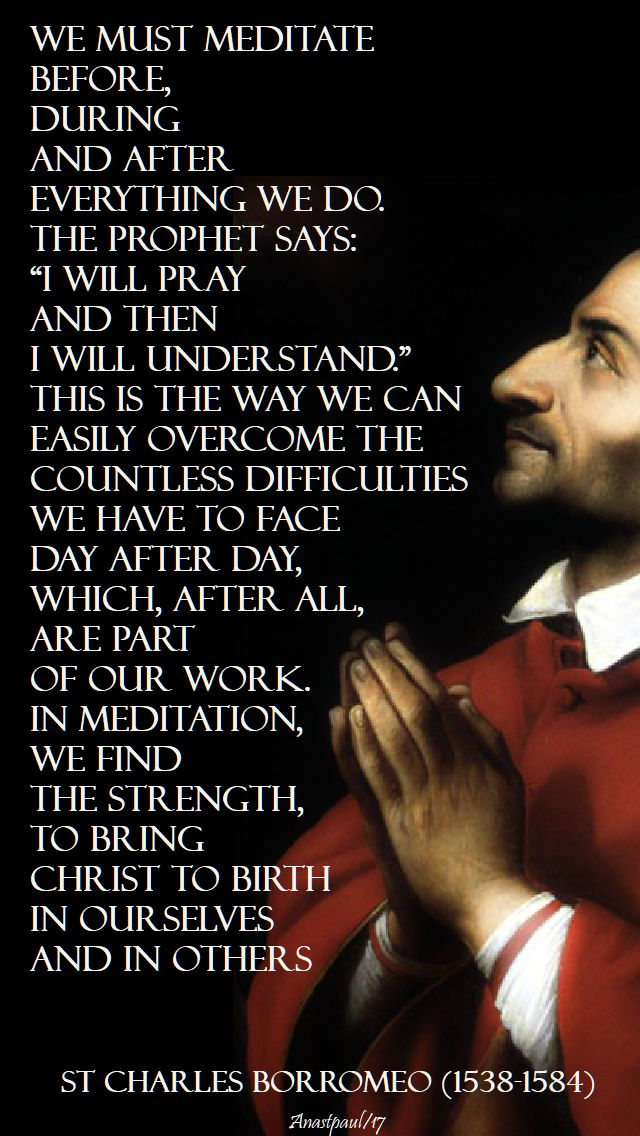 we must meditate - st charles borromeo - 16 dec 2017