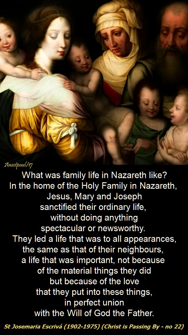 what was the family life in nazareth life - st josemaria - 31 dec 2017