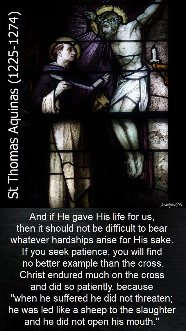and if he gave his life for us - st thomas aquinas - 28 jan 2018