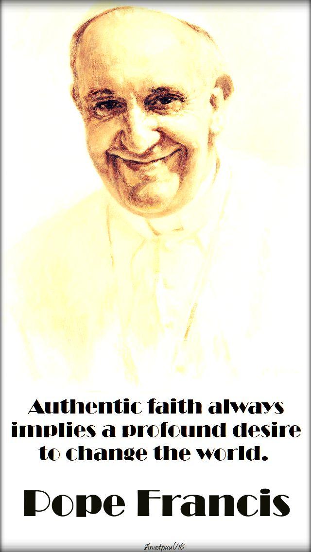 authentic faith - pope francis