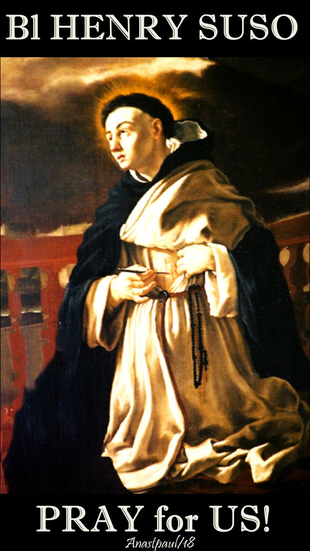 bl henry suso - pray for us - 25 jan 2018