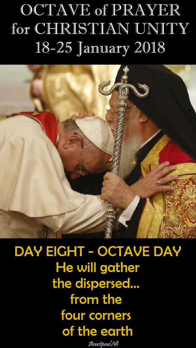 DAY EIGHT - OCTAVE DAY - OCTAVE FOR CHRISTIAN UNITY - 25 JAN 2018