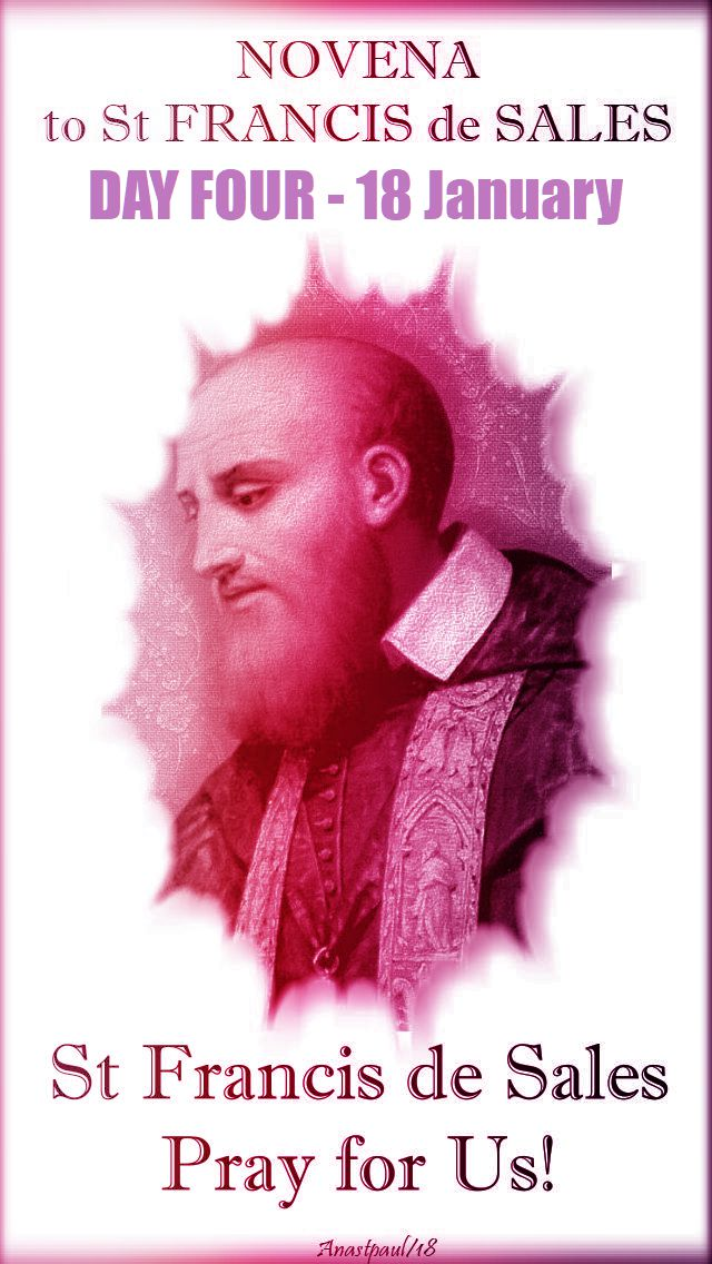 DAY FOUR - ST FRANCIS DE SALES NOVENA - 18 JAN 2018jpg