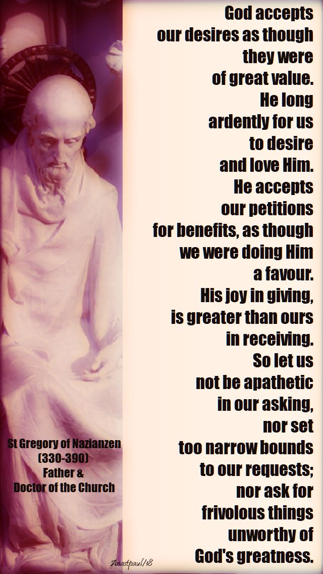 god accepts our desires - st gregory of nazianzen - 2 jan 2018