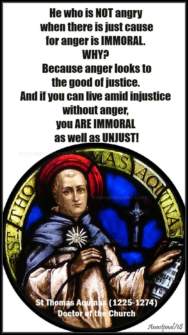he who is not angry - st thomas aquinas - 28 jan 2018
