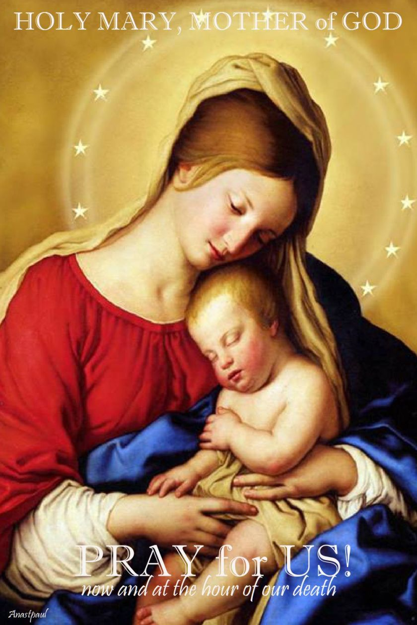 HOLY MARY MOTHER OF GOD - PRAY FOR US