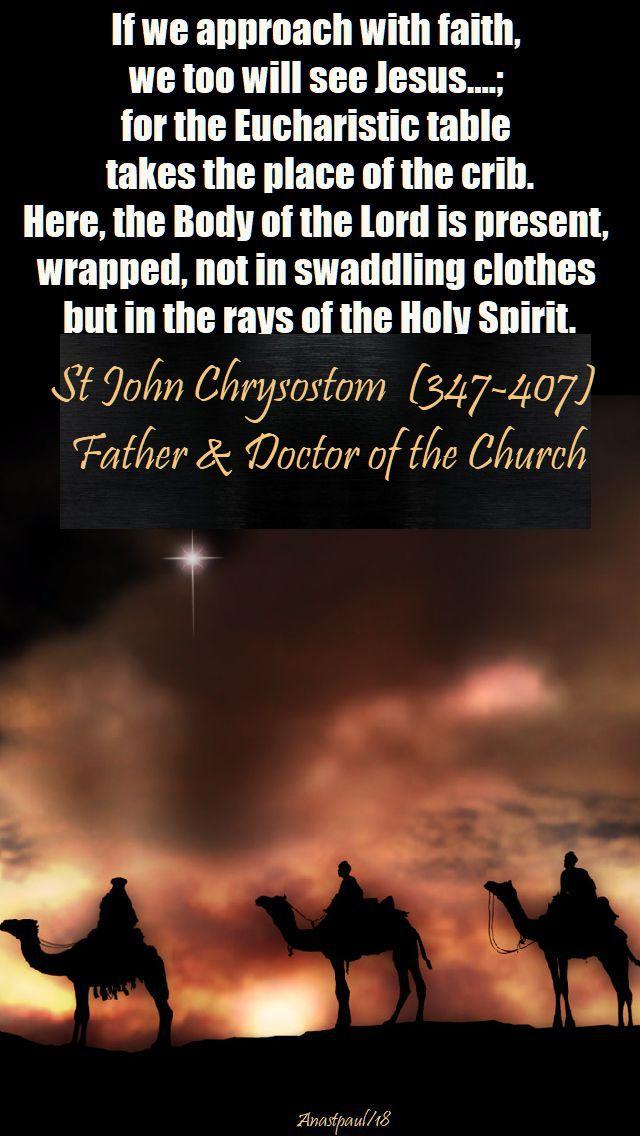if we approach with faith - st john chrysostom - 7 jan 2018