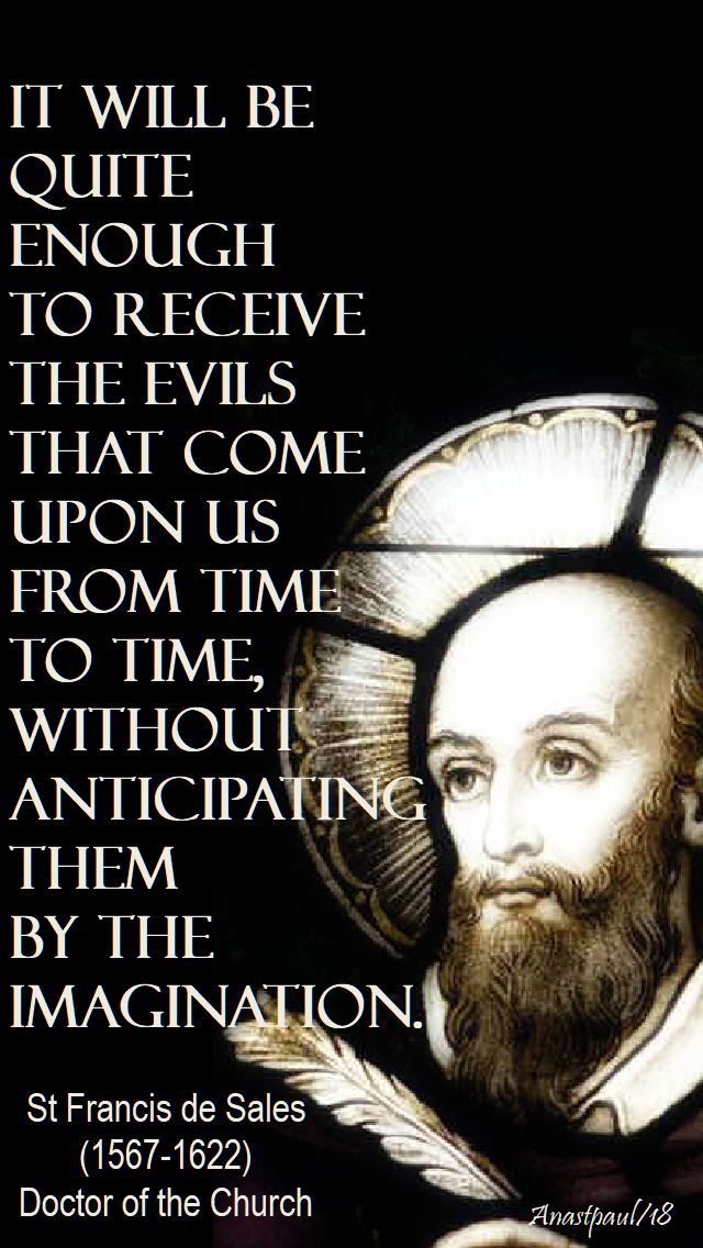 it will be quite enough - st francis de sales - 11 jan 2018
