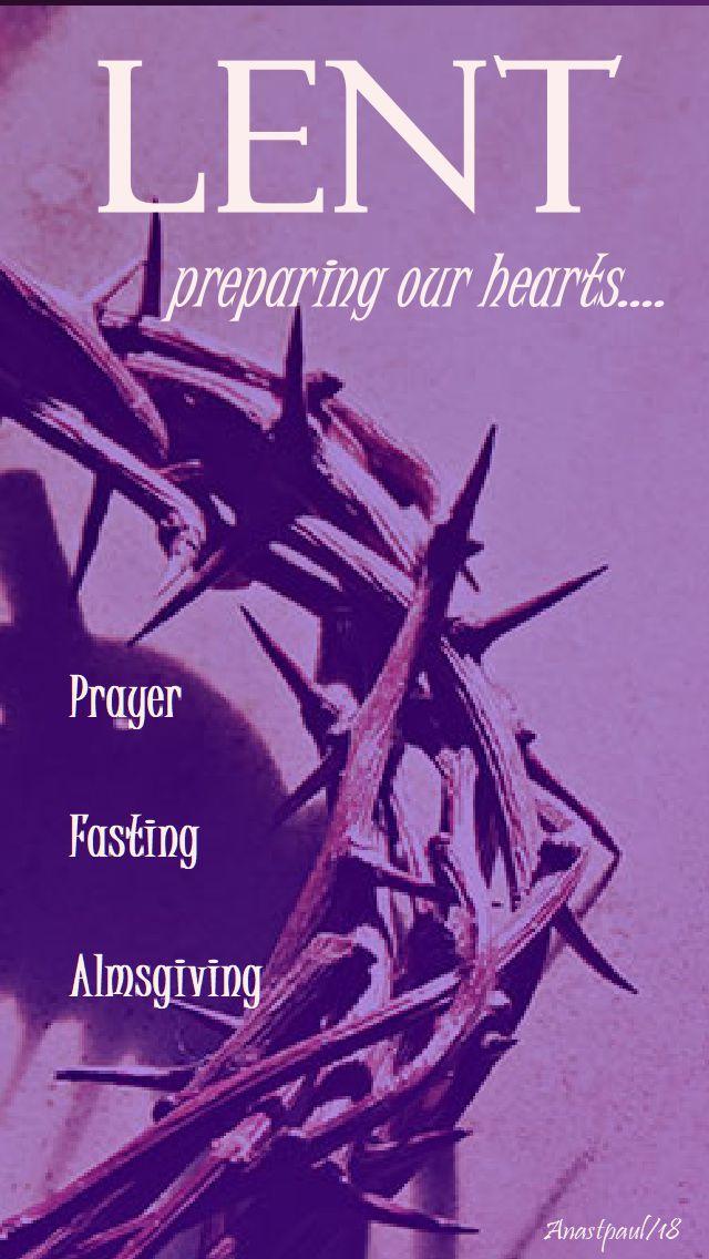 lent - preparing our hearts - 30 jan 2018