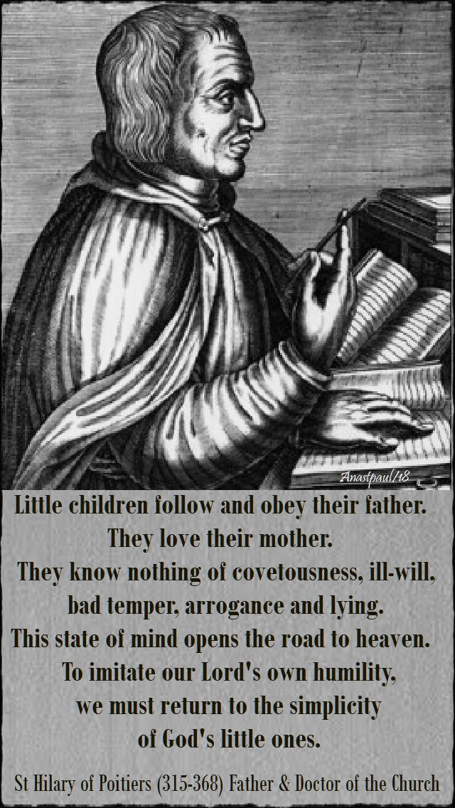 little children follow and obey their father - st hilary - 13 jan 2018