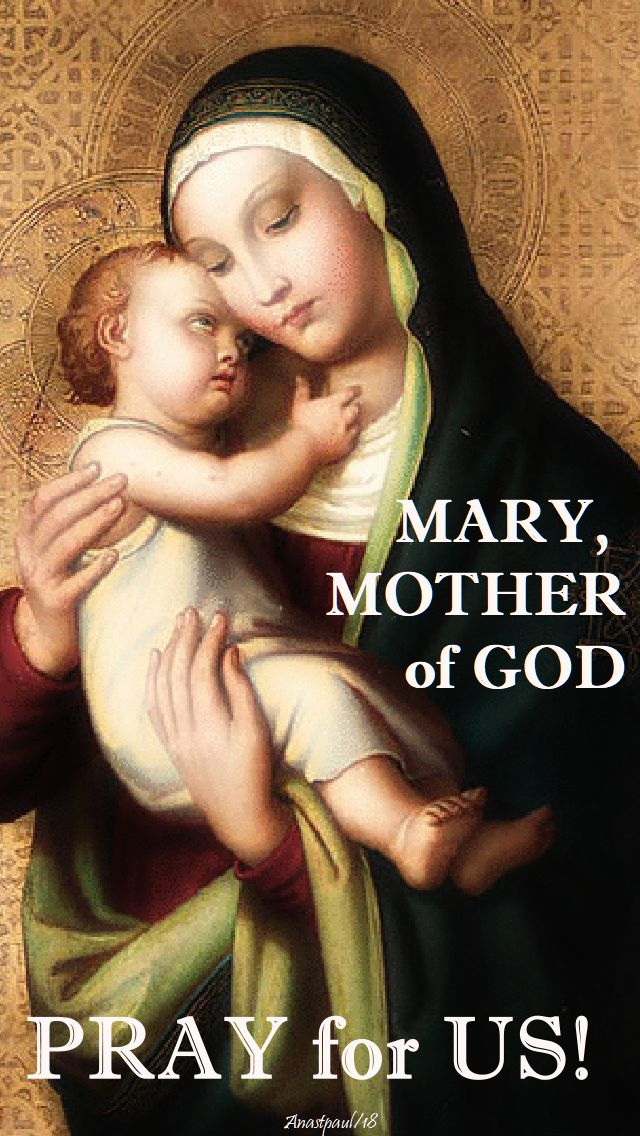 mary mother of god pray for us - 1 jan 2018