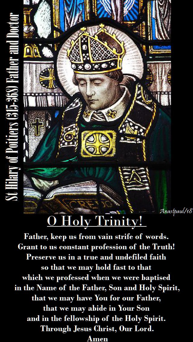 O Holy Trinity - prayer for perseverance in truth - st hilary of poitiers-13 jan 2018
