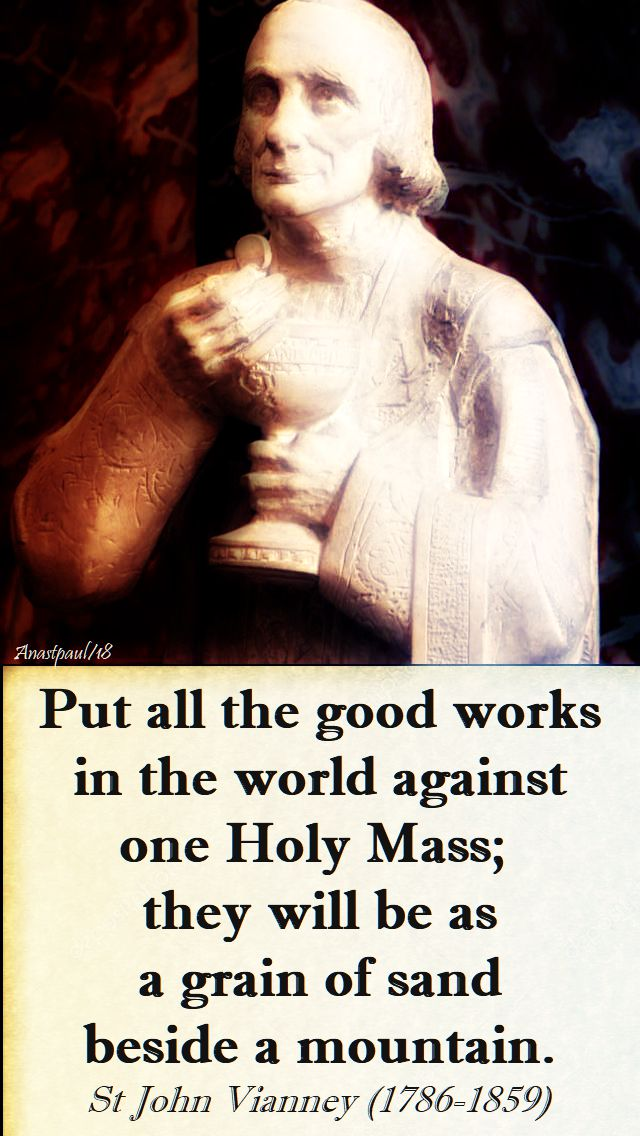 put all the good works - st john vianney - 18 jan 2018