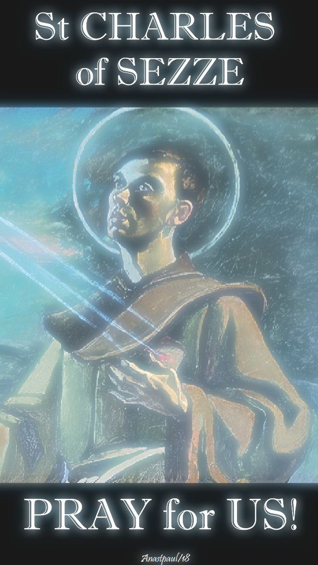 st charles of sezze pray for us - 6 jan 2018