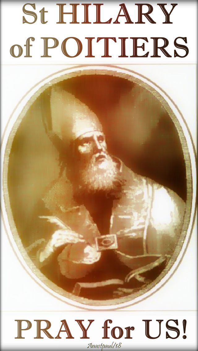 st hilary of poitiers pray for us 2 - 13 jan 2018