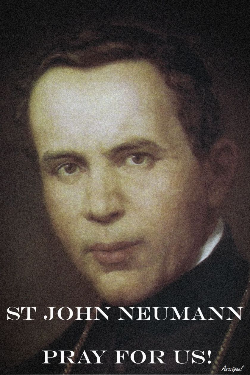 st john neumann pray for us - 2017-5 jan
