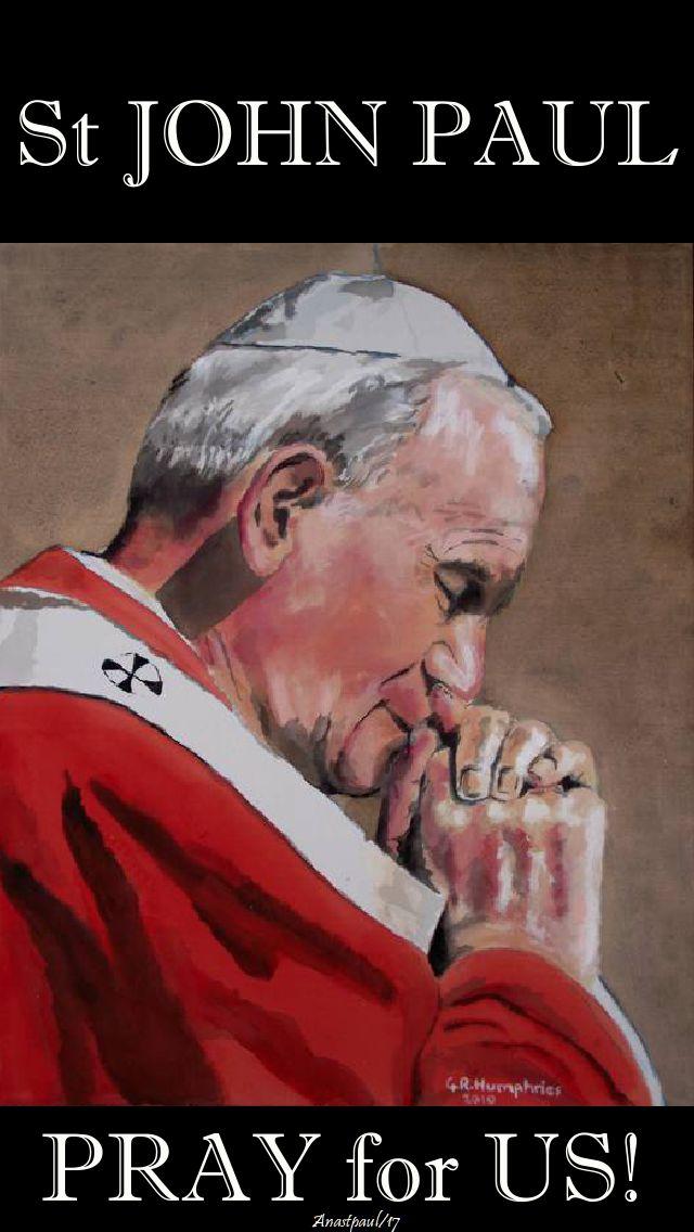 st john paul pray for us