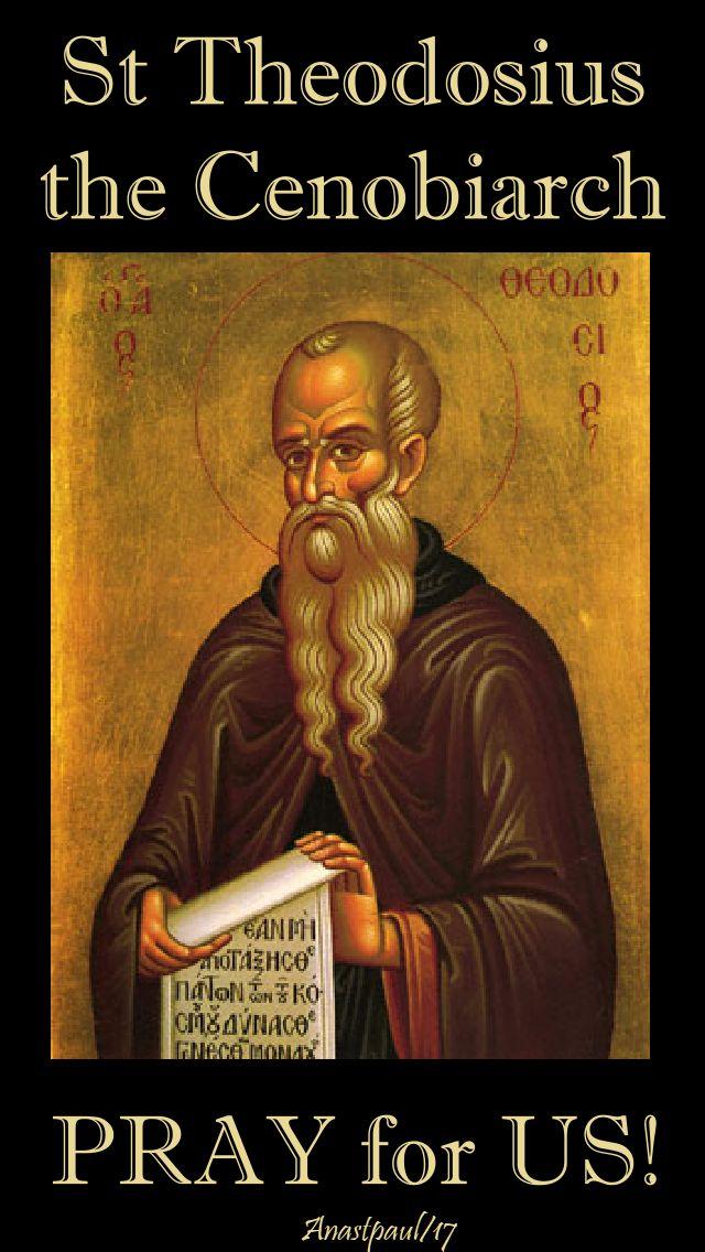 st theodosius - pray for us - 11 jan 2018