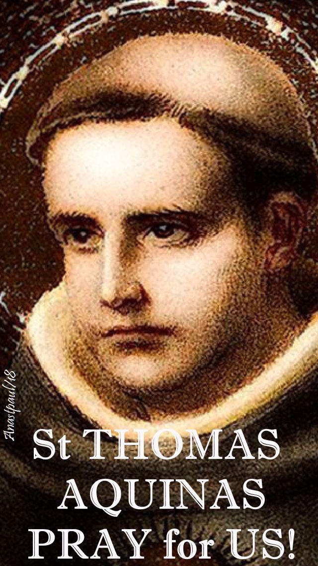 st thomas aquinas - pray for us - 28 jan 2018