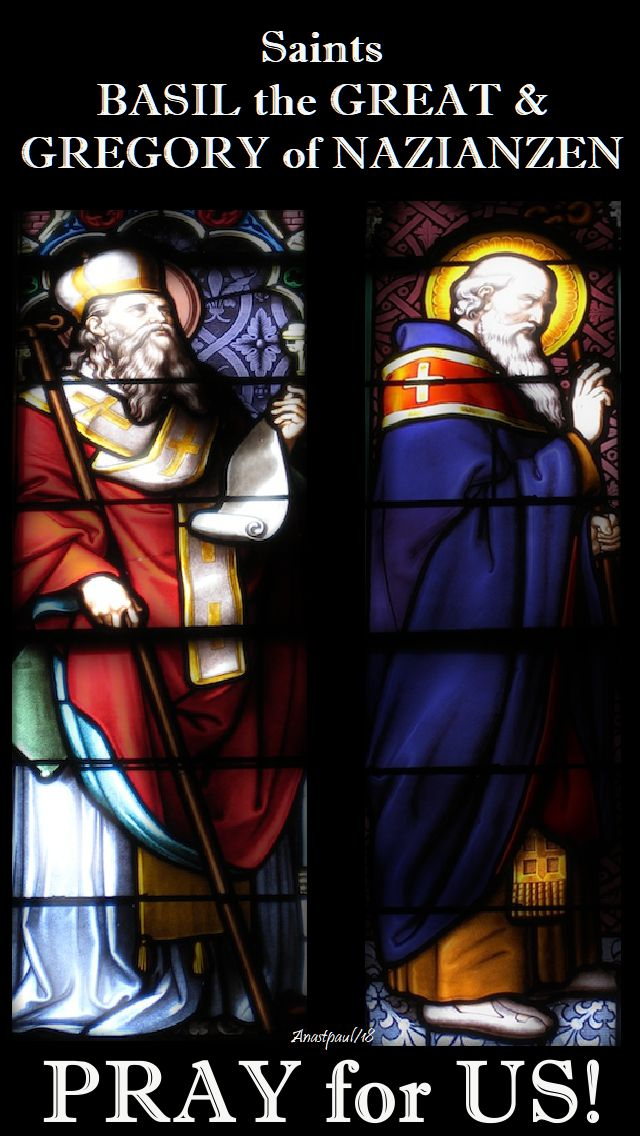 sts basil and gregory - pray for us - 2 jan 2018