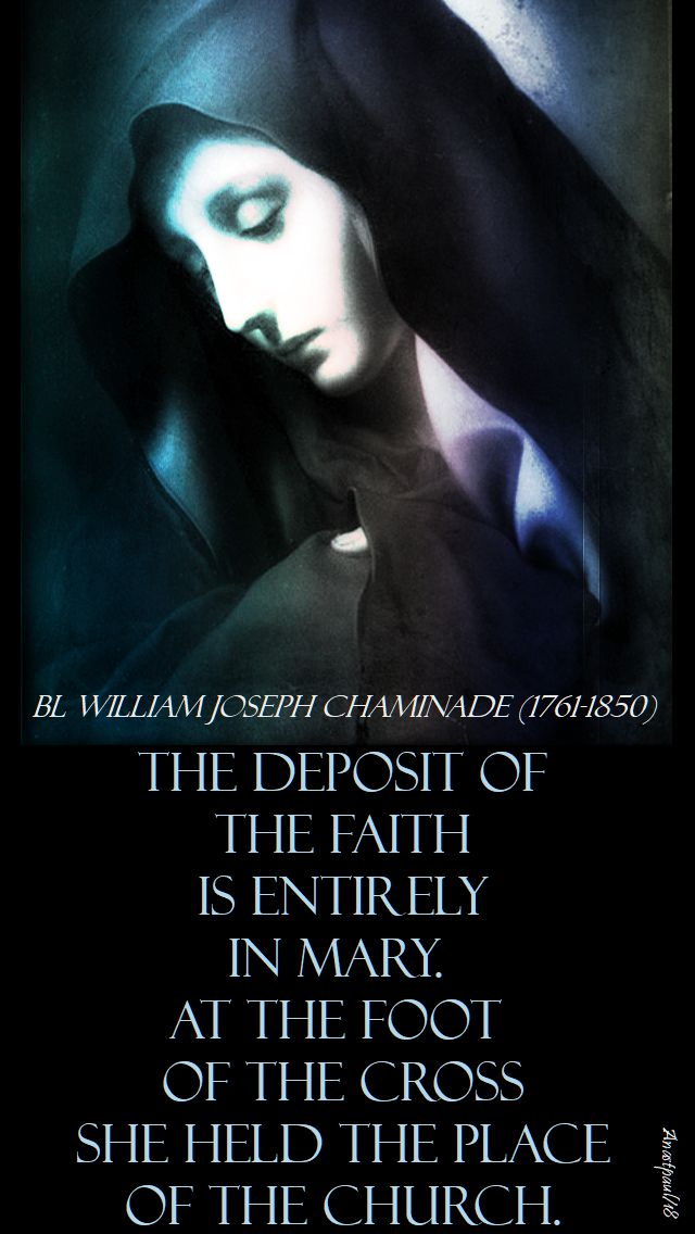 the deposit of the faith = bl william joseph caminade - 22 jan 2018