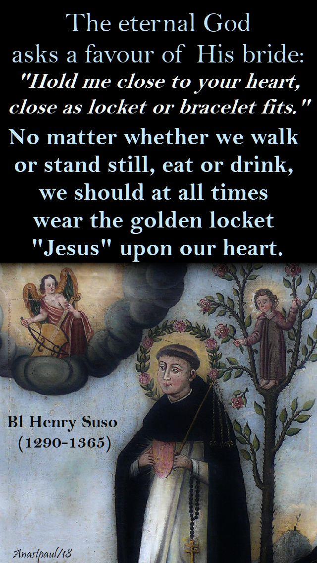the eternal god asks a favour - bl henry suso - 25 jan 2018