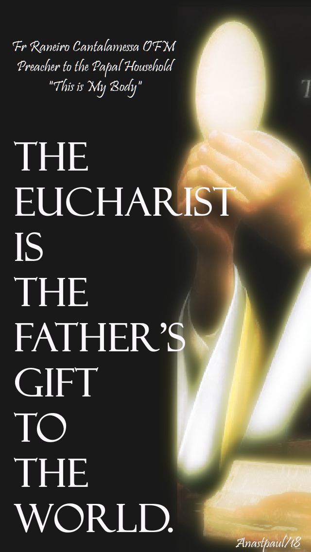 the eucharist is god's gift to the world - fr raneiro - 28 jan 2018