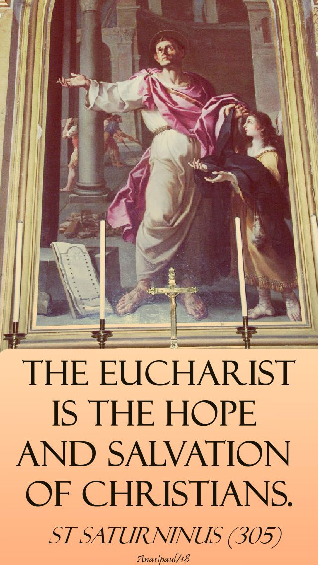 the eucharist is the hope - st saturninus - 21 jan 2018