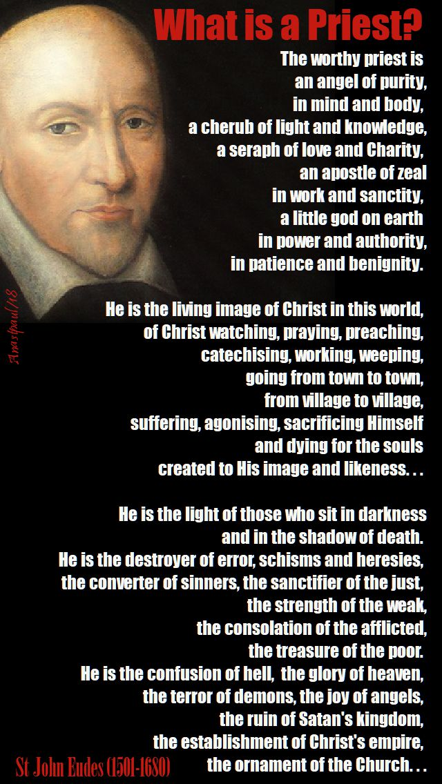 the worthy priest is...-st john eudes - 19 jan 2018