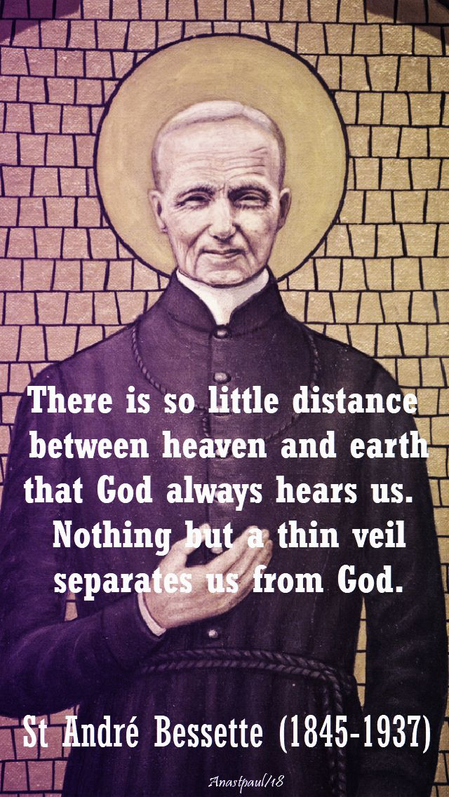 there is so little distance - st andre bessette - 6 jan 2018