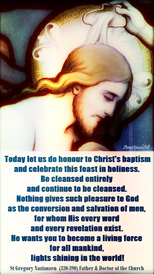 today let us do honour - st gregory of nazianzen - 8 jan 2018
