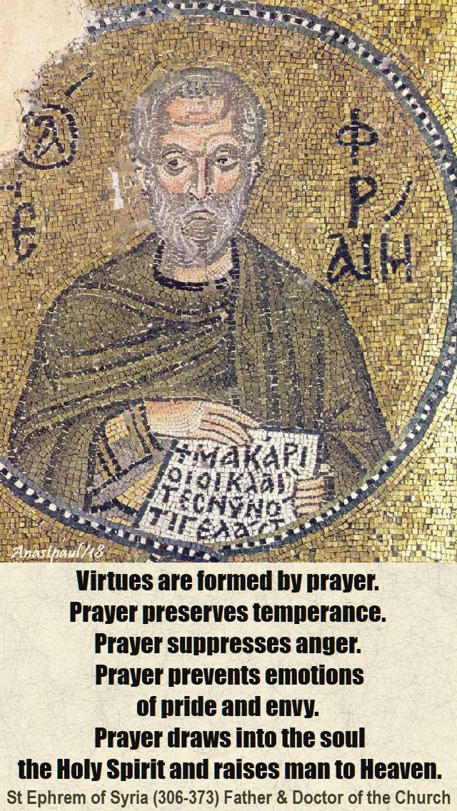 virtues are formed by prayer - st ephrem - 12 jan 2018
