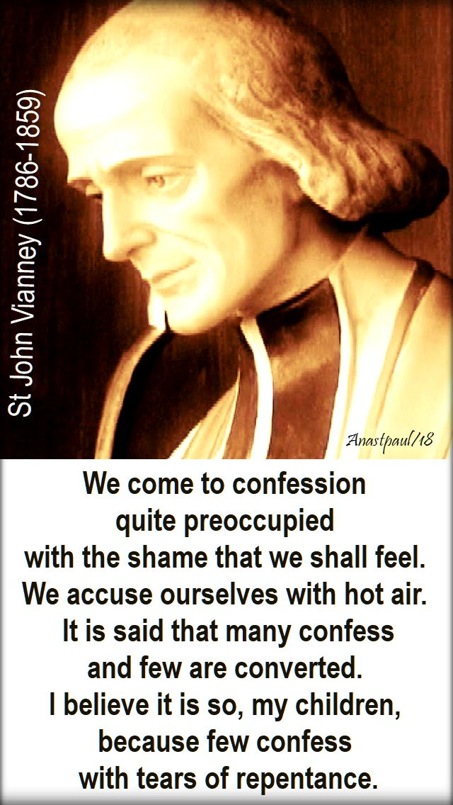 we come to confession - st john vianney - 29 jan 2018