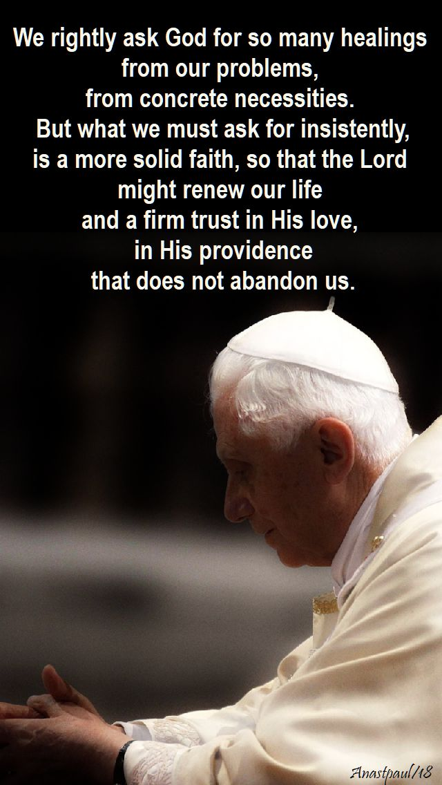 we rightly ask God - 30 jan 2018 - pope benedict