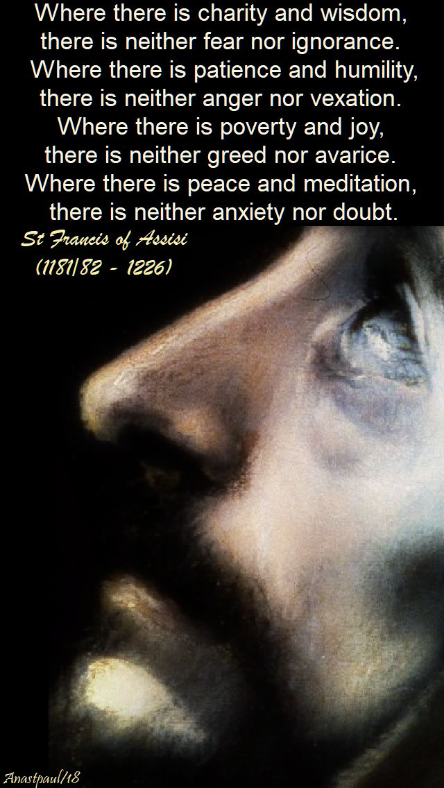 where there is charity and wisdom - st francis - 11 jan 2018