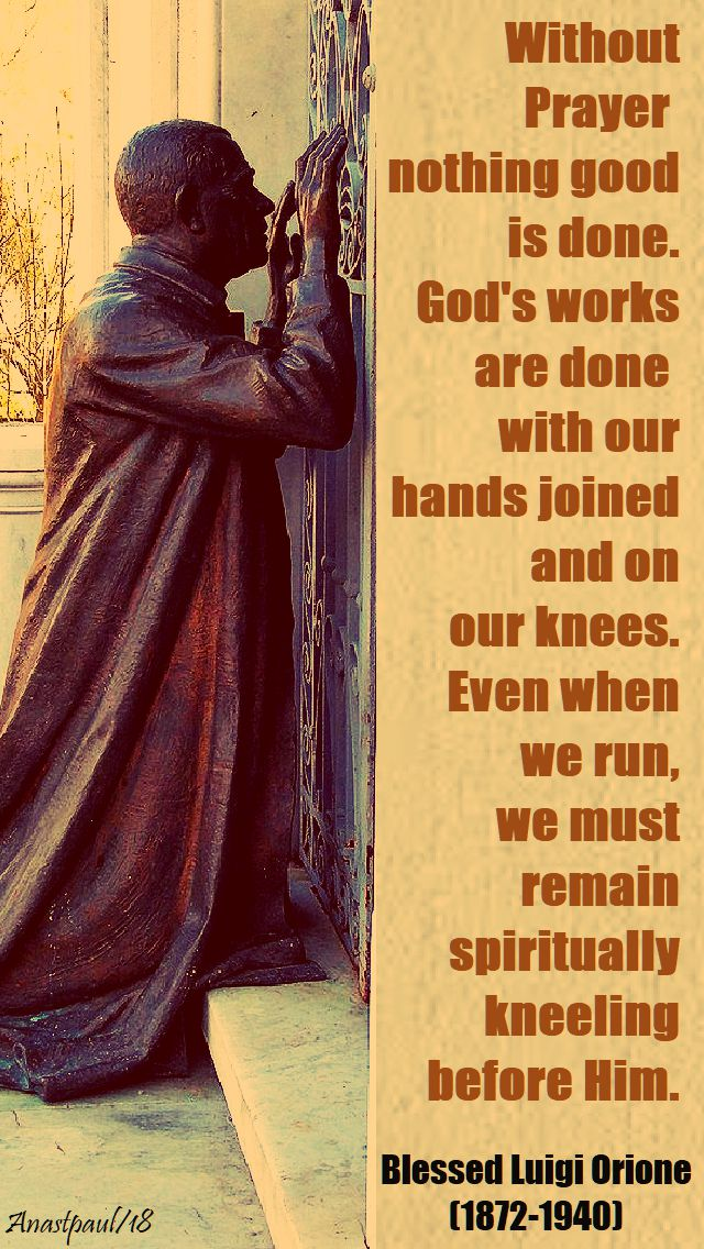 without prayer - bl luigi orione - 12 jan 2018