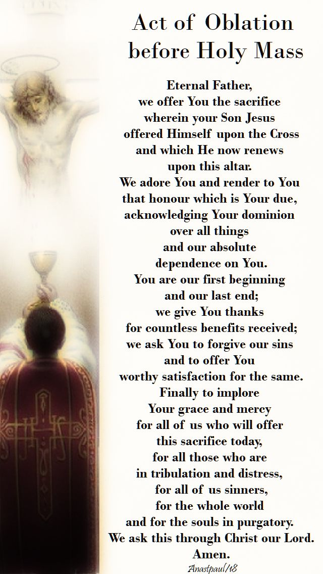 act of oblation before holy mass - prayer of the church - 18 feb 2018 2nd sun of lent year B