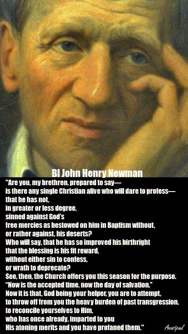 are-you-my-brethren-bl-j-h-newman.- lenten reflection - 2017 - 25 feb 2017 (in the novena for lent) jpg