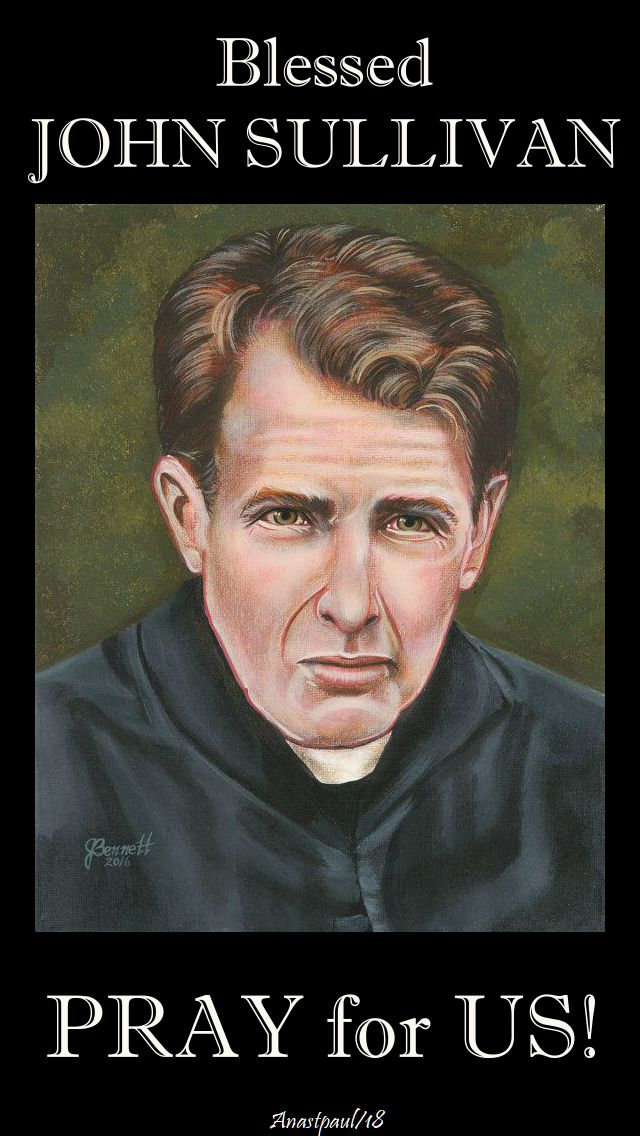 bl john sullivan pray for us - 19 feb 2018