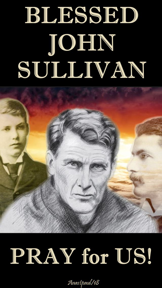 bl john sullivan pray for us no 2- 19 feb 2018
