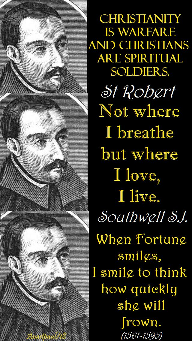 christianity is warfare - st robert southwell - 21 feb 2018