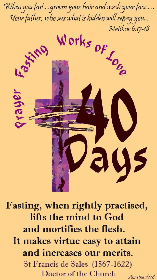 fasting when rightly practised - st francis de sales - ash wed 14 feb 2018
