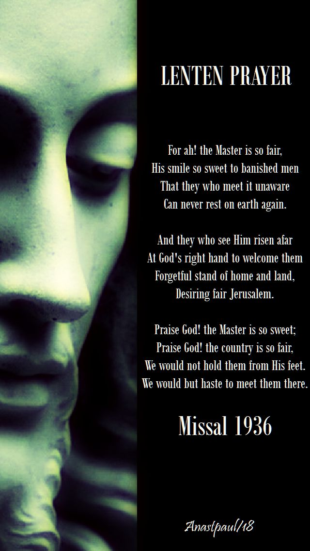 for ah, the master is so fair - lenten prayer - missal 1936 - monday of the 2nd week - 26 feb 2018