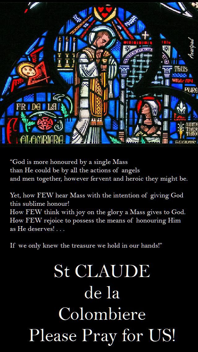 god-is-more-honoured-by-a-single-mass-st-claude - 15 feb 2017