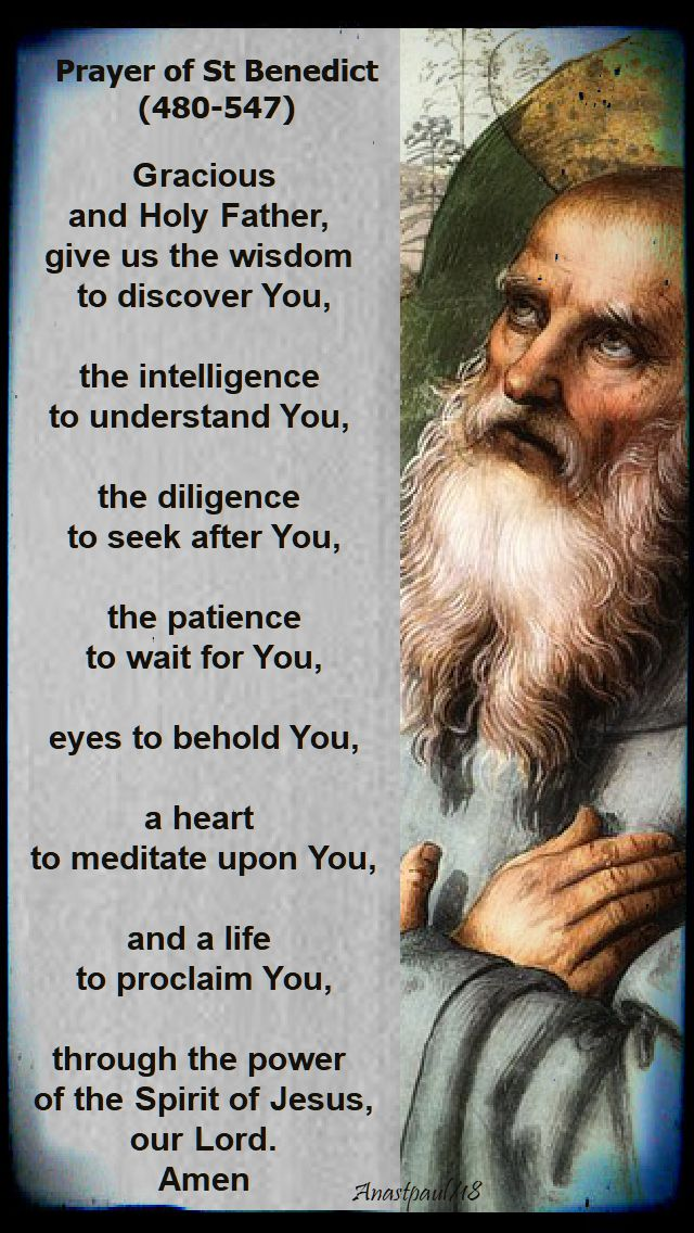 gracious and holy father - st benedict - 5 feb 2018