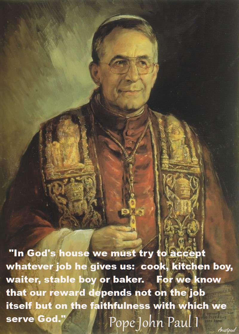 in-gods-house-we-must-try-pope-john-paul-i-18 feb 2018