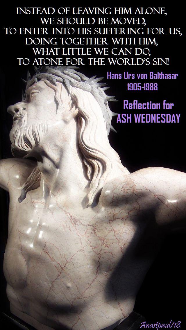 instead of leaving him alone - hans urs - 14 feb 2018 ash wed