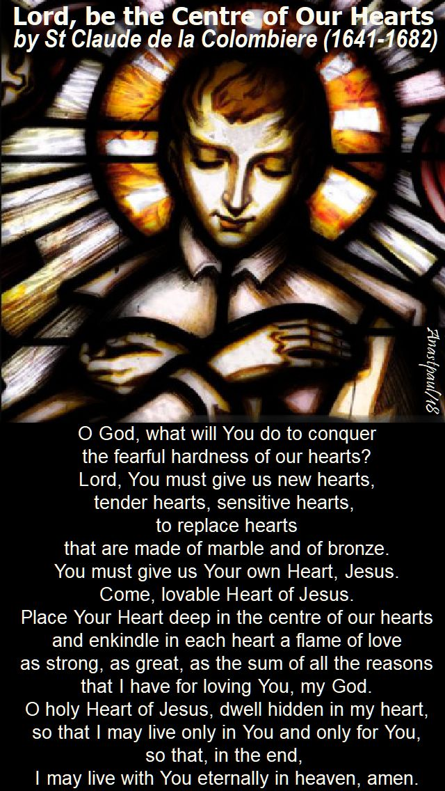 lord be the centre of our hearts - st claude de la colombiere - o god what will you do to conquer - 15 feb 2018