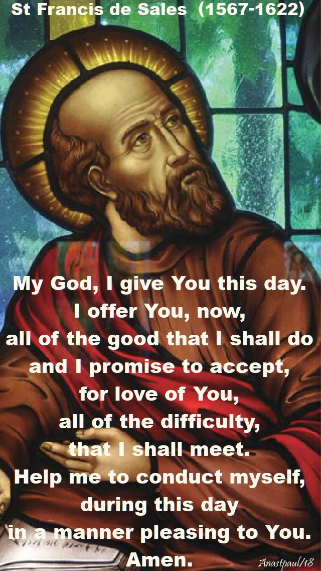 my god I give you this day - st francis de sales - 2018