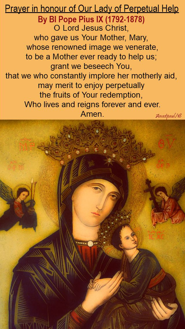 prayer in honour of our lady of perpetual help - bl pope pius IX - 7 feb 2018